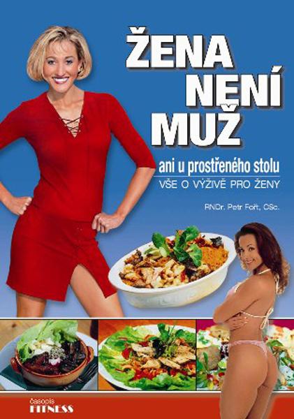 Svět kulturistiky ŽENA NENÍ MUŽ - vše o výživě pro ženy